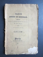 Paris - Ancien Et Moderne - Origine Des Rues Et Principaux Monumens De Cette Ville Par Cousin D'Avalon - 1834 - - Books, Magazines, Comics