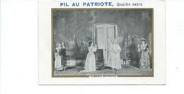 Le Malade Imaginaire Théâtre Molière Chromo Bien 120 X 80 Mm Pub: Fil Au Patriote 2 Scans - Cromos