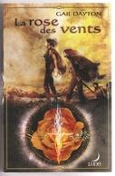 FANTASY : La Rose Des Vents : Série Complète Comprenant 2 Romans De Gail DAYTON (Voir Photos) (BS) - Fantastique