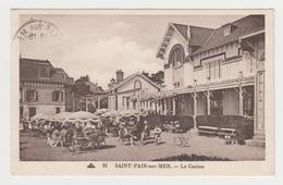 BO433 - SAINT PAIR SUR MER - Le Casino - Animée - Sonstige Gemeinden