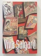 C. Gallo Viva Salgari Memorie Raccolte Da Giuseppe Turcato Aliberti Editore 2005 - Libri, Riviste, Fumetti