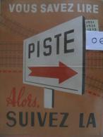 Affiche SNCF De Sécurité - 06 - Vous Savez Lire PISTE Alors Suivez Là - Posters