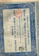 REGIE DE TERRAINS A SALONIQUE - 15 PART BENEFICIAIRE, MANQUE LES 7 Premiers Coupons - P - R