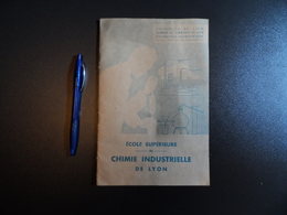 Brochure école Supérieure De Chimie De Lyon Inscription Programme 1953 - Diplômes & Bulletins Scolaires