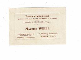 Carte De Visite MAURICE WEILL Toiles Mouchoirs Fabrication GERARDMER Vosges Faubourg Poissonnière Paris - Visitenkarten