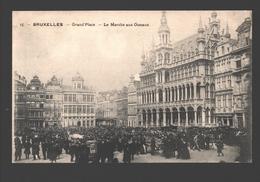 Brussel / Bruxelles - Grand'Place - Le Marché Aux Oiseaux - 1909 - Markten