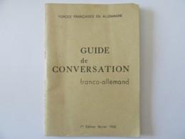 Guide Conversation Franco-allemand (dictionnaire) - 1ère édition Février 1968 - TBE - Dictionnaires