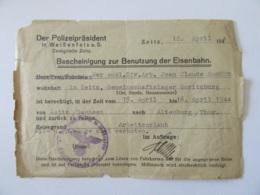 Allemagne / Empire Allemand - Certificat D'utilisation Des Chemins De Fer - Zeitz Le 12 Avril 1944 - Historical Documents