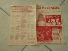 J'ai Ma Combine (Musique Raph Erwin)(Paroles R. Pujol & P. Colombier) Partition 1930 - Scores & Partitions