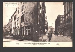 Brussel / Bruxelles - Bruxelles Jadis Et Aujourd'hui - La Rue Des Teinturiers - Publicité La Dernière Heure - Places, Squares