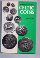 An Introduction To Celtic Coins -Derek Allen-voir état - Livres & Logiciels