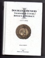 Doubles Et Deniers Tournois De Cuivre -Gérard Crépin -2002-voir état - Livres & Logiciels