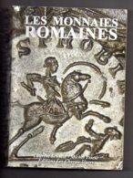 Les Monnaies Romaines - Schmitt-Prieur-voir état - Livres & Logiciels