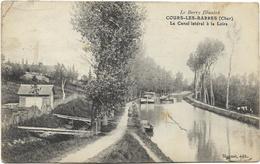 18 - COURS-les-BARRES (Cher) - Le Canal Latéral à La Loire. CPA Ayant Circulé En 1915. - Péniches