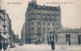 94) VINCENNES : Rue De Montreuil Et La Gare - Vincennes