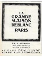 1925 La Grande Maison De Blanc Place De L'opéra Paris - L'été à Deauville L'hiver à Cannes - Linge Et Trousseaux - Pub - Publicités
