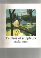 BOUILLON -Peintres Recueil De 1990, 59 Pages. Raty-Barthelemy-Bontemps-Chariot-Heintz-Howet-Zimmer-Tomasi-Albert - 1901-1940