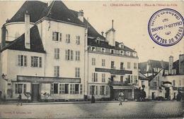 CHALON SUR SAONE Place De L' Hôtel De Ville.Tampon Foyer Du Soldat - Chalon Sur Saone