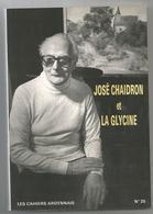 VRESSE-  José Chaidron Et La Glycine.119 Pages  Imprimé En 1987. - 1901-1940