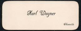 C6058 - Chemnitz - Karl Wagner - Visitenkarte - Visitenkarten