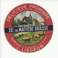 Etiquette De Fromage De La Vallée De L'Ognon - Liégeon - Chassey - Haute SSaône. - Fromage