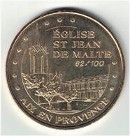 Numérotée. Monnaie De Paris 13.Aix En Provence - Saint Jean De Malte 2009 - Monnaie De Paris