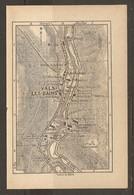 CARTE PLAN 1935 - VALS LES BAINS HOTELS USINE ELECTRIQUE USINE DE SOIE ARTIFICIELLE - Cartes Topographiques