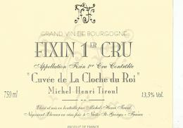 Etiquette Fixin 1er Cru Cuvée De La Cloche Du Roi Michel Henri Tiroul - Bourgogne