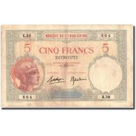 Billet, Côte Française Des Somalis, 5 Francs, KM:6b, TTB - Indochine