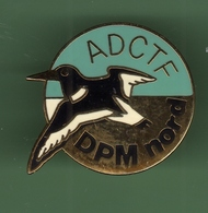 CHASSE *** ADCTF DPM NORD *** 1017 - Pin's