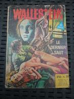 Wallestein N°26: Le Dernier Saut/ Editions Elvifrance, 1979 - Piccoli Formati