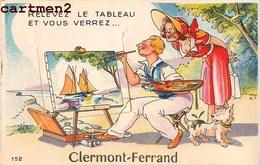 CARTE A SYSTEME CLERMOND-FERRAND MULTIVUES COMPLETE PEINTRE PEINTURE 63 AUVERGNE - Clermont Ferrand