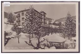 DISTRICT D'AIGLE - VILLARS - HOTEL BELVEDERE - TB - VD Vaud