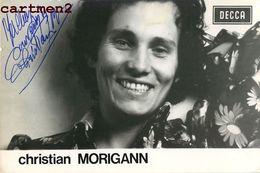 CARTE DEDICACEE CHRISTIAN MORIGANN AUTOGRAPHE DEDICACE CHANTEUR MUSICIEN COMPOSITEUR DECCA - Singers & Musicians