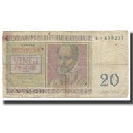 Billet, Belgique, 20 Francs, 1956, 1956-04-03, KM:132a, B - [ 6] Schatzamt