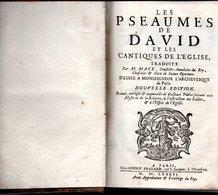 LES PSAUMES DE DAVID ET LES CANTIQUES DE L'EGLISE Par M.MACE Conseiller Aumonier Du Roy - Bis 1700
