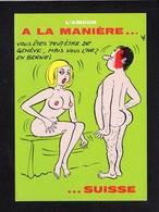 Illustrateur Dessin (A) Alexandre / Série : L'Amour à La Maniére ...Suisse /  Vous êtes Peut-être De Genève,mais ... - Alexandre