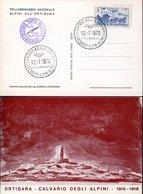 45436 Italia, Special Card And Postmark Asiago 1970 Pellegrinaggio Alpini All'ortigara - Italie
