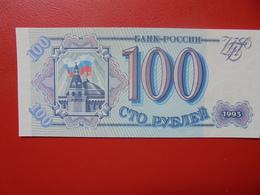 RUSSIE 100 ROUBLES 1993 PEU CIRCULER/NEUF - Russie