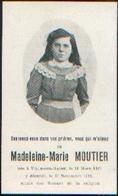 Souvenir Mortuaire MOUTIER Madeleine (1897-1911) Née Et Morte à VILLE-SUR-HAINE - Images Religieuses