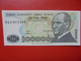 TURQUIE 10 LIRA 1970(79) PEU CIRCULER/NEUF - Turquie
