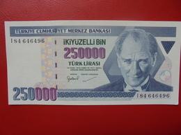 TURQUIE 250.000 LIRA 1970(98) PEU CIRCULER/NEUF - Turquie
