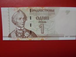 TRANSINISTRIE 1 ROUBLE 2007 PEU CIRCULER/NEUF - Ukraine