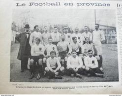 1900 FOOTBALL RUGBY - L'EQUIPE DU STADE BORDELAIS QUI JOUA CONTRE LE RACING CLUB DE FRANCE - Livres, BD, Revues