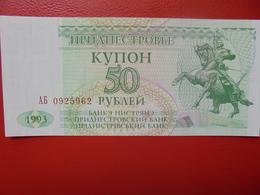 TRANSINISTRIE 50 ROUBLES 1993 PEU CIRCULER/NEUF - Ukraine