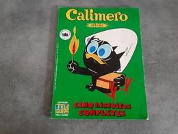 BD Spécial Calimero N°4 - Cinq Histoires Complètes - éditions Télé Guide 1979 - - Bücher, Zeitschriften, Comics