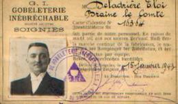 SOIGNIES – (15/01/1943) Laissez Passer Délivré Par La Société « G.I. GOBELETERIE INEBRECHABLE » Pour Personne ---> - 1939-45