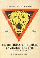 Résistance Entre Bocq Et Semois. Armée Secrète Zone 5 - Documents