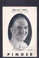 Boxeur Marcel Thil Champion Du Monde De Boxe - Autographe Signature Veritable - Pub Cirque Pinder - Unis Sport - Pugilato