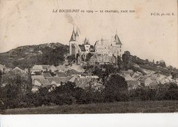 LA ROCHE-POT En 1904 -Le Château Face Sud - - Arnay Le Duc